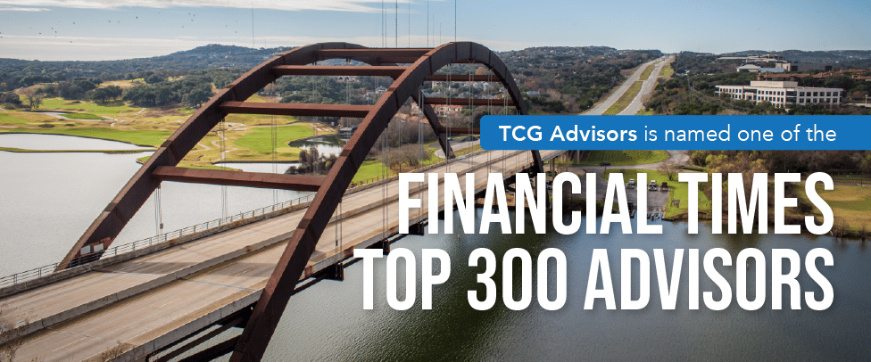 TCG Advisors is named in the Top 300 Advisors by Financial Times