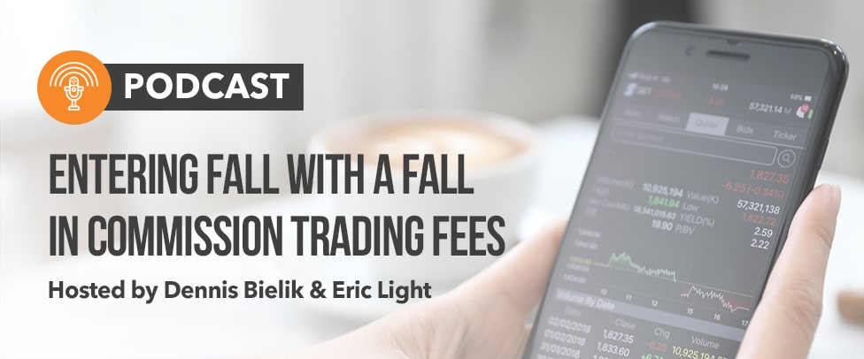 Entering Fall with a fall in Commission Trading Fees